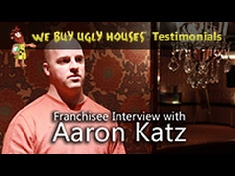 We Buy Ugly Houses Franchise Testimonial - Interview with Aaron Katz
