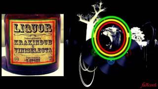 Krak in Dub & Vini Selecta - Liquor
