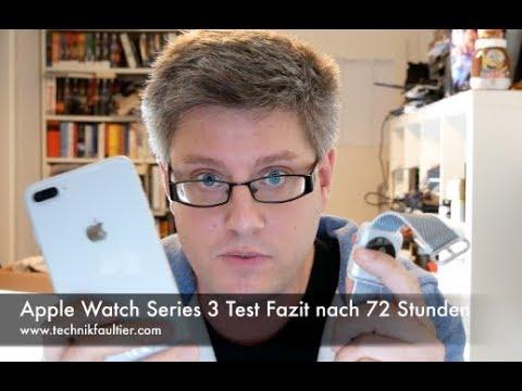 Apple Watch Series 3 Test Fazit nach 72 Stunden streaming vf