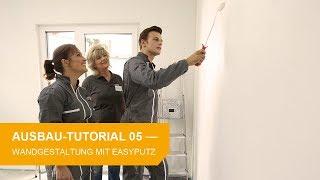 Ausbau-Tutorial #5: Wandgestaltung mit Easy-Putz