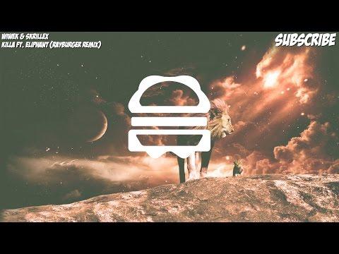 Wiwek & Skrillex - Killa ft. Eliphant (RayBurger Remix)