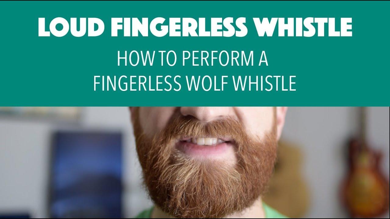Fingerless Whistle Tutorial - How to Perform a Fingerless Whistle - YouTube