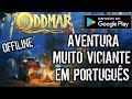 SAIU NA PLAY STORE JOGO DE AVENTURA EM PORTUGUES OFFLINE ODDMAR PLATAFORMA GAMEPLAY BR DOWNLOAD mp3