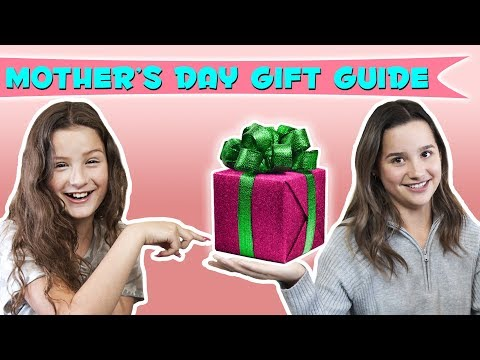 Mother's Day Gift Guide! | Hayley LeBlanc & Annie LeBlanc