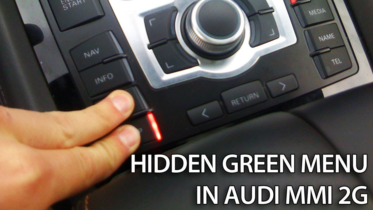 medium resolution of hidden green menu in audi mmi 2g a4 a5 a6 a8 q7 multi media interface how to youtube