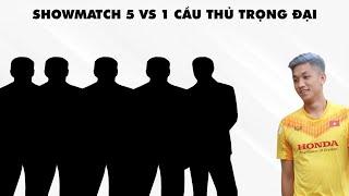 Showmatch Trận 4 : Quốc Việt Vs Cầu Thủ Trọng Đại I BLV Luận BK