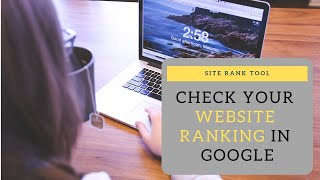 Check Your Website Ranking in Google