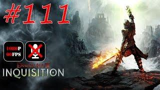 Dragon Age: Inquisition #111 - Из Загробного Мира | Кощунство и Святотатство