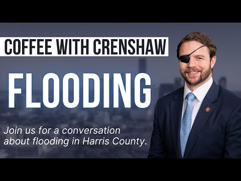 Coffee Break with Dan Crenshaw - Flooding