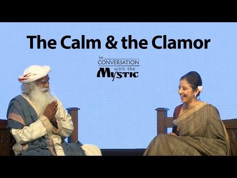 The Calm and the Clamor - Manisha Koirala in Conversation with Sadhguru