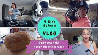 Reitstunde |Alleine mit 4 Kids |Wickelrucksack | Brot backen |Kathi´s Daily Life
