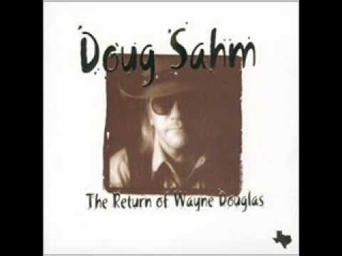 Doug Sahm - Yesterday Got In The Way