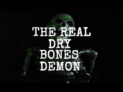 REAL DRY BONES RITUAL DEMON CAUGHT ON CAMERA