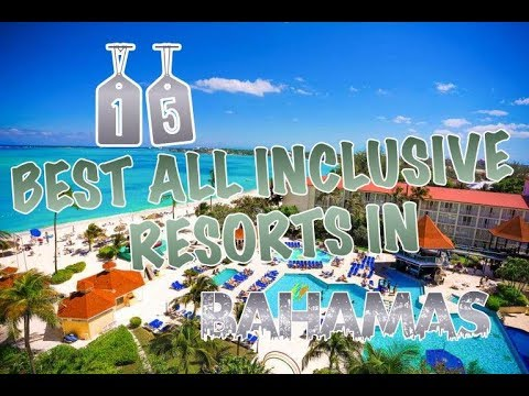 Top 15 All Inclusive Resorts In Bahamas