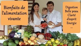 Bienfaits de l'alimentation vivante - Santé, beauté, énergie et bien-être