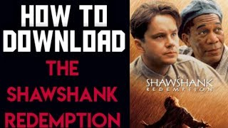 how to download the Shawshank redemption full movie in hindi |