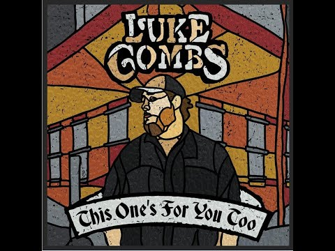[1 Hour] Beautiful Crazy - Luke Combs