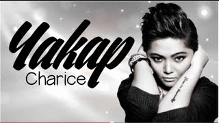 YAKAP - CHARICE | HD Lyric Video