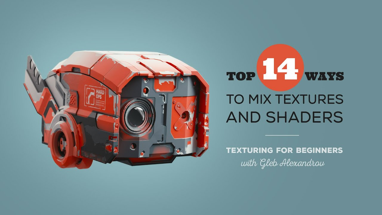 Texturing for Beginners: Top 14 Ways to Mix Textures and Shaders
