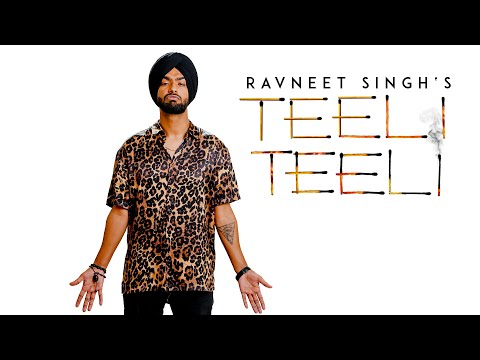 Ravneet Singh - Teeli Teeli (Full Song) Latest Punjabi Songs 2018