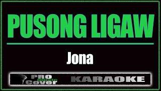 Pusong Ligaw - Jona (KARAOKE)