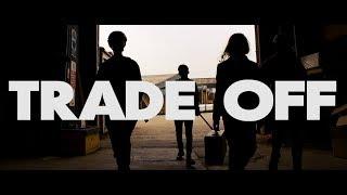 Trade Off // Short Film
