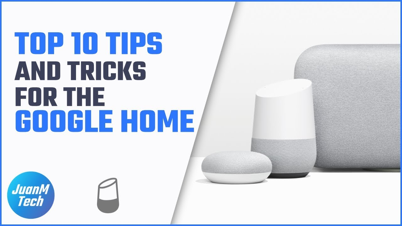 Top 10 Tips And Tricks For The Google Home   YouTube