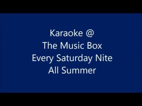 Karaoke at the Music Box May 7, 2016