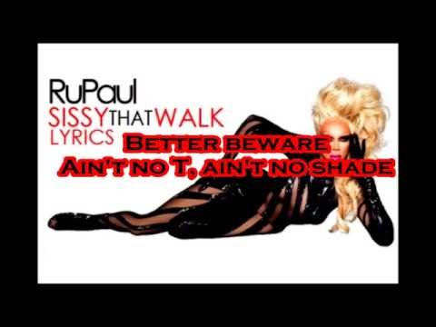 "RuPaul ""Sissy That Walk"" (With Lyrics) HD"