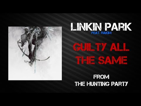 Linkin Park - Guilty All The Same [Lyrics Video]
