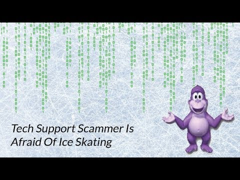 Tech Support Scammer Is Afraid Of Ice Skating