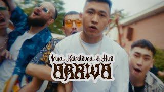 ИРИНА КАЙРАТОВНА - Arriva (QSHTI) feat. HIRO [MV]