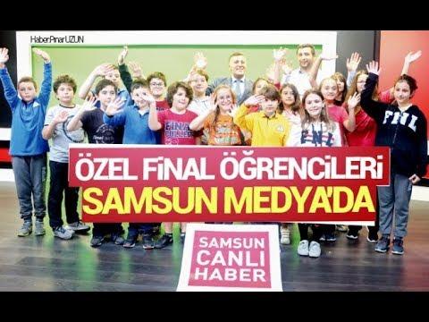 Özel Final öğrencileri Samsun Medya'da