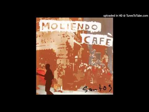 Manana from the Moliendo Cafe Album by Santos Bonacci