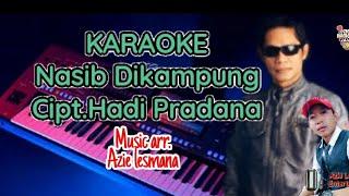 Download lagu Karaoke Nasib dikampung-hadi pradana  (lagu banjar)