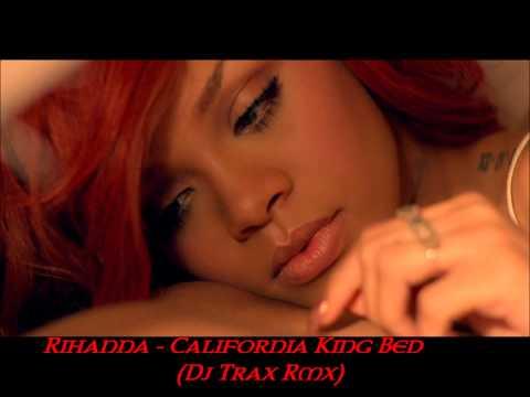 Rihanna - California King Bed (Dj Trax Rmx)