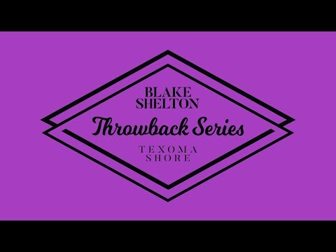Blake Shelton - Turnin' Me On (Texoma Shore Throwback Series)