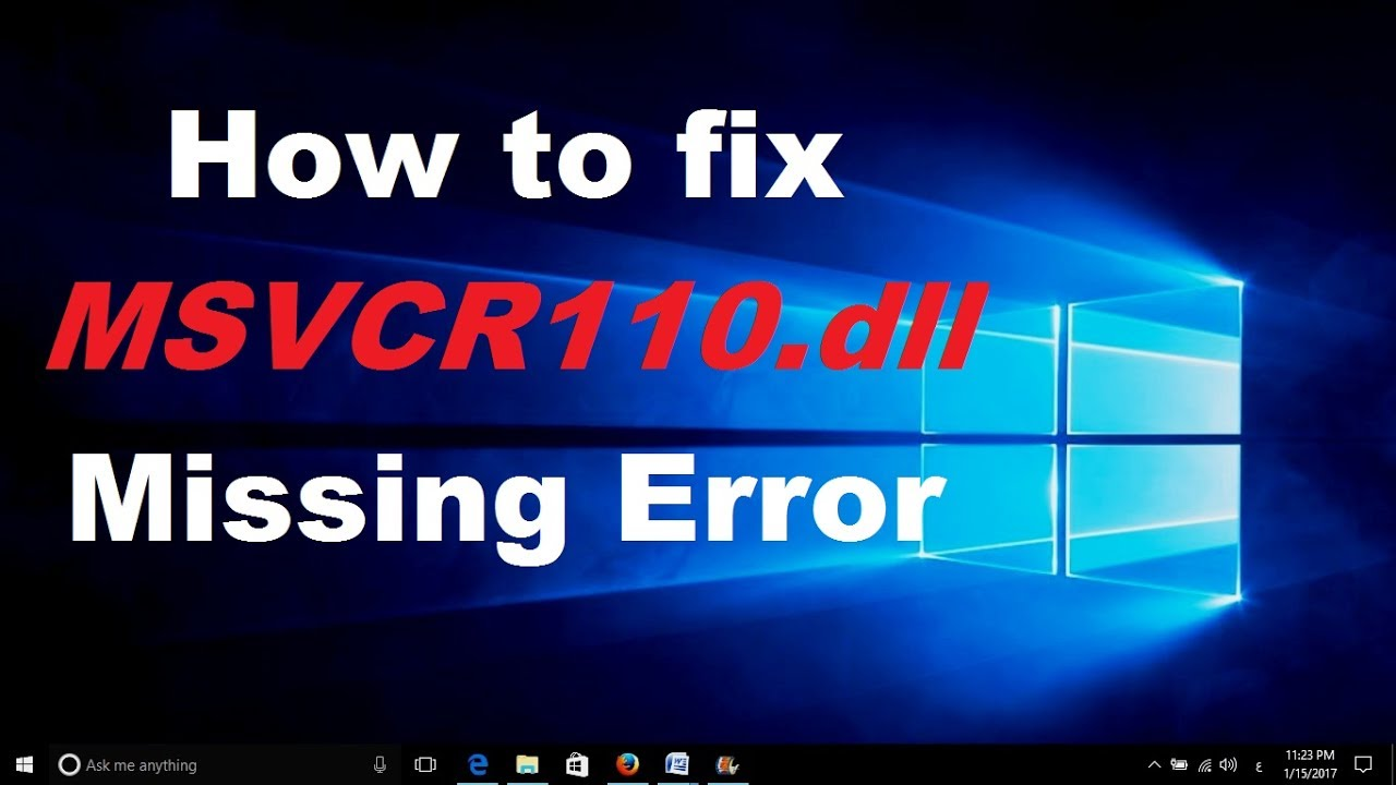 msvcr110.dll missing windows 7 64 bit fix