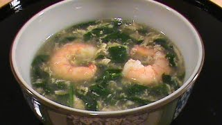 Shrimp Spinach Soup - Quick & Easy Chinese Cuisine By Chinese Home Cooking Weeknight