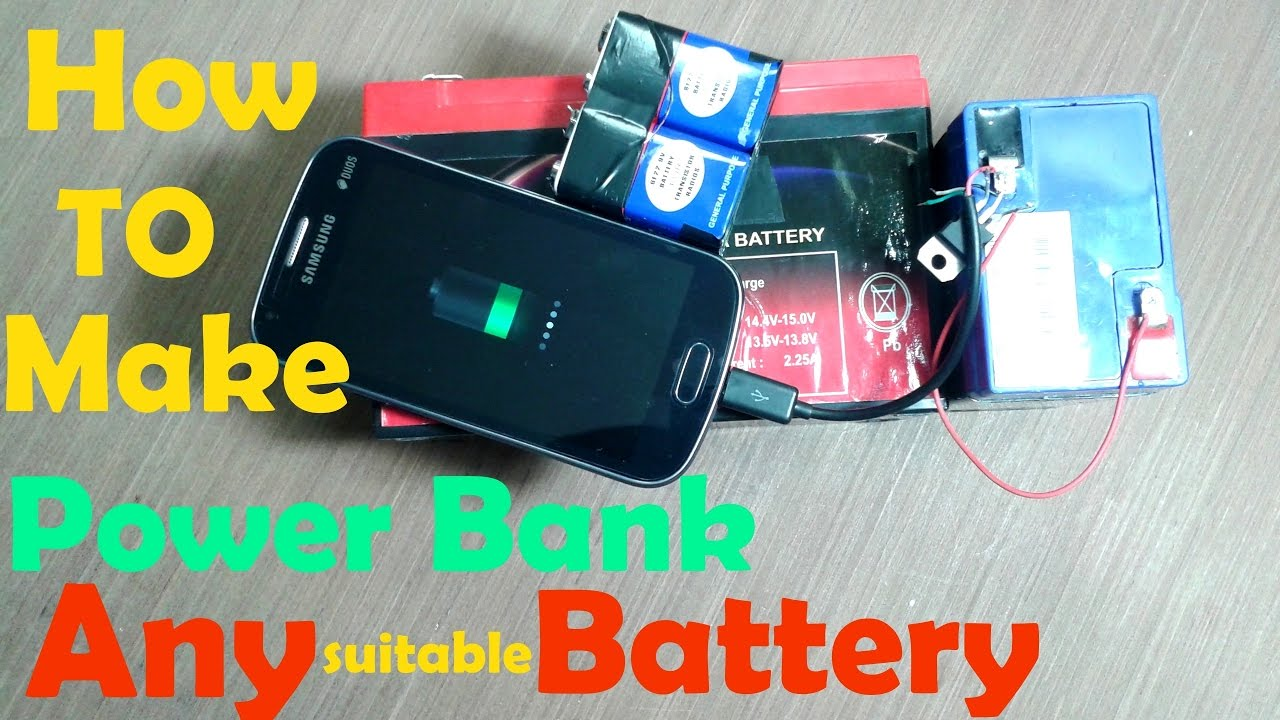 How to make power bank | Any suitable battery |
