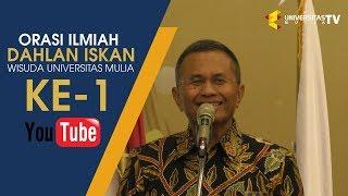Orasi Ilmiah Prof. Dr. Dahlan Iskan - Wisuda Universitas Mulia Ke-1
