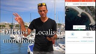 Gambar cover DJI Go4 : Localiser mon drone