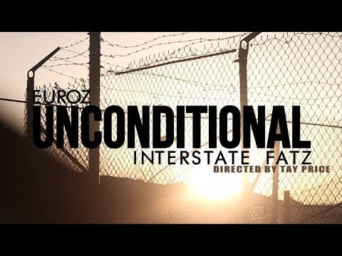 Euroz x Interstate Fatz - Unconditional