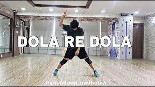 Dola Re Dola | Yashdeep Malhotra | Dance | Choreography