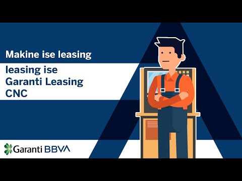 Makine ise leasing, leasing ise Garanti Leasing CNC