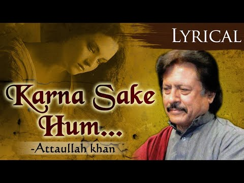 Kar Na Sake Hum Pyaar Ka Sauda - Superhit Attaullah Khan Songs - Hindi Sad Songs