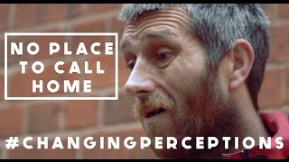 (Homeless in Wolverhampton) No place to call home - #ChangingPerceptions -