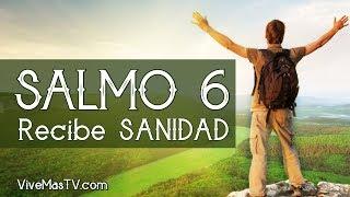 🔴 SALMO 6   Poderosa oracion para recibir sanidad y liber...
