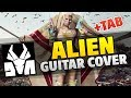 Die Antwoord Alien Guitar Cover With Tabs Chords And Lyrics mp3