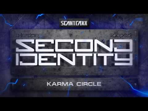 Second Identity - Karma Circle (HQ Preview)
